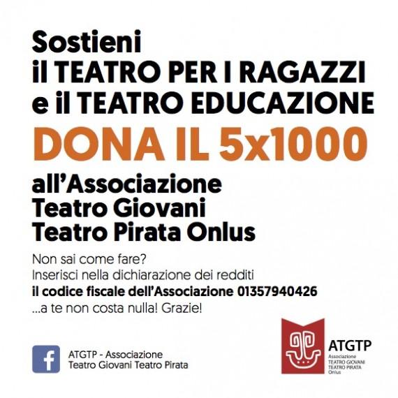 Sostieni il Teatro Ragazzi! DONA il 5X1000 all'ATGTP Onlus