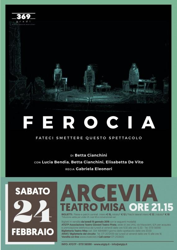 STAGIONE PROSA ARCEVIA <br/> Sab 24 FEBBRAIO &#8220;FEROCIA&#8221;
