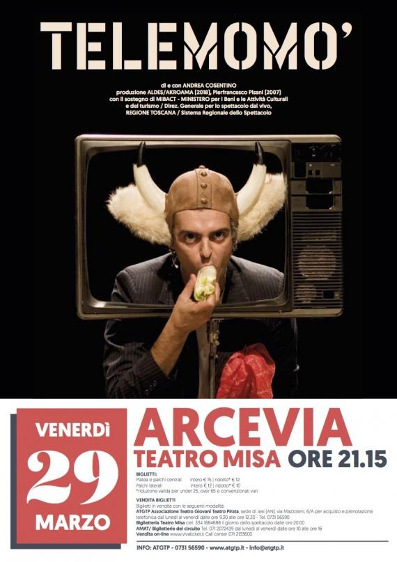 Andrea Cosentino TELEMOMO&#8217; <br/> Stagione di Prosa Arcevia
